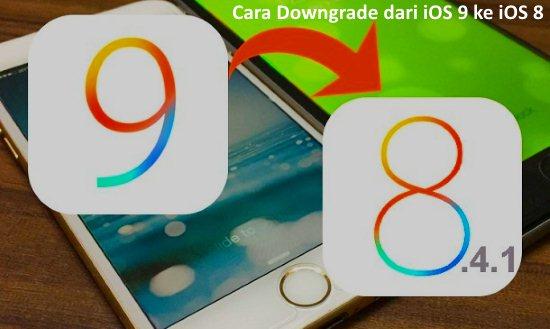 Gambar Cara Downgrade dari iOS 9 ke iOS 8